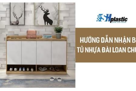Cách nhận biết phân biệt tủ nhựa Đài Loan chính hãng chất lượng;